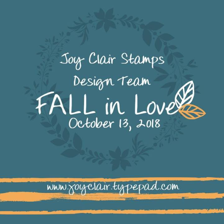 Fall In Love Joy Clair Event – Falling Leaves & Thankful and Blessed Stamp Sets